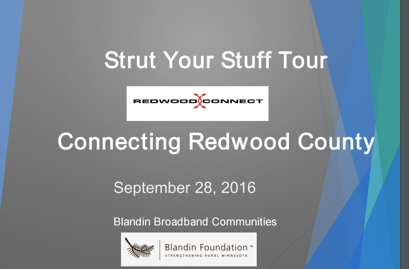 Thumbnail Image For Strut Your Stuff ppt - Blandin Broadband Communities Grant presentattion - 9/28/16 - Click Here To See